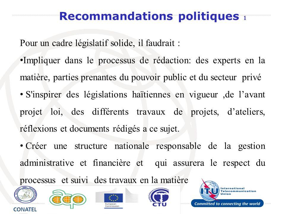 Pour un cadre législatif solide, il faudrait : Impliquer dans le processus de rédaction: des experts en la matière, parties prenantes du pouvoir publi