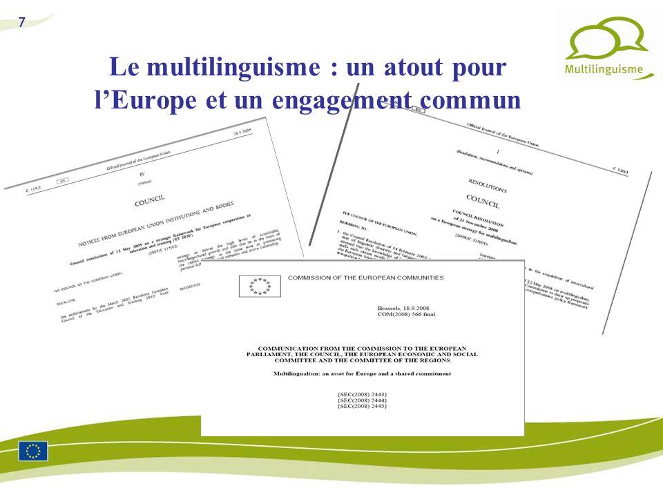 7 Le multilinguisme : un atout pour lEurope et un engagement commun