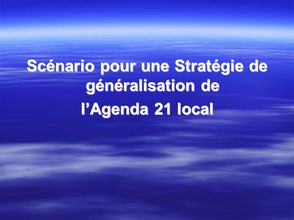 Scénario pour une Stratégie de généralisation de lAgenda 21 local