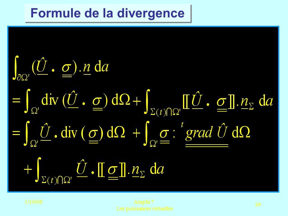 1/10/08Amphi 7 Les puissances virtuelles 26 Formule de la divergence