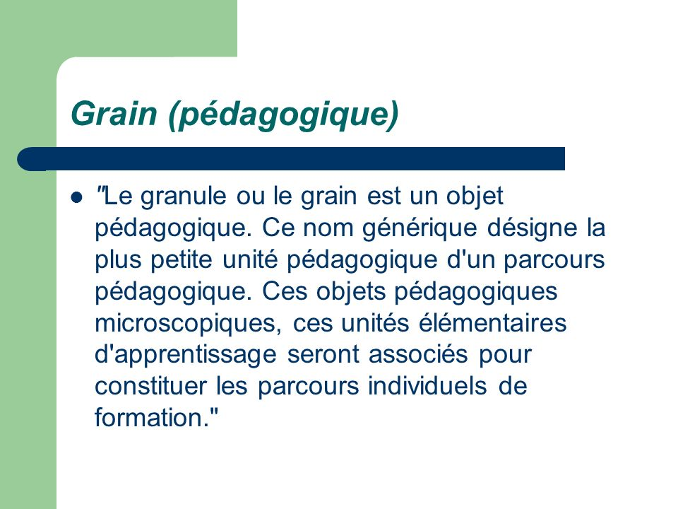 Grain (pédagogique)
