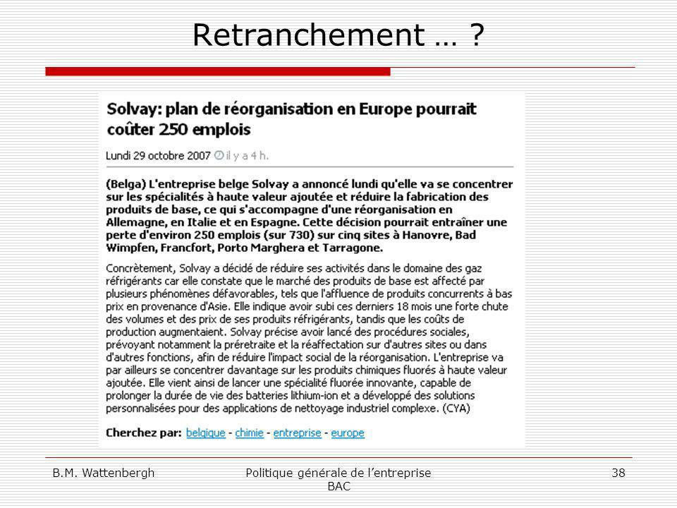B.M. WattenberghPolitique générale de lentreprise BAC 38 Retranchement … ?