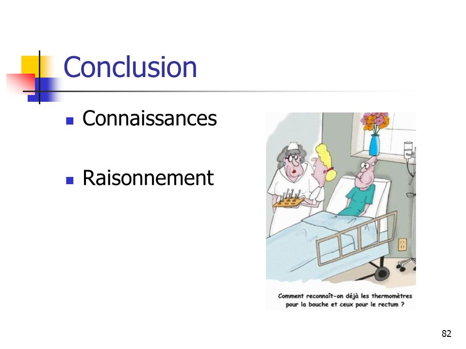 82 Conclusion Connaissances Raisonnement