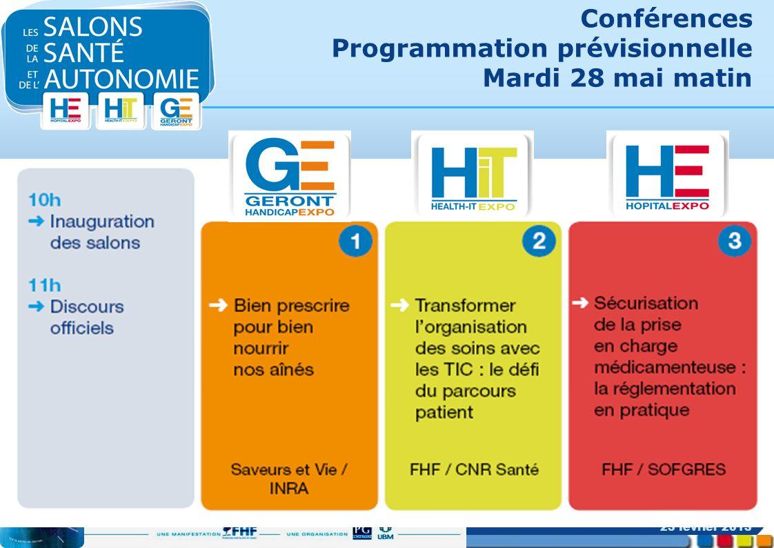 Conférences Programmation prévisionnelle Mardi 28 mai matin 25 février 2013