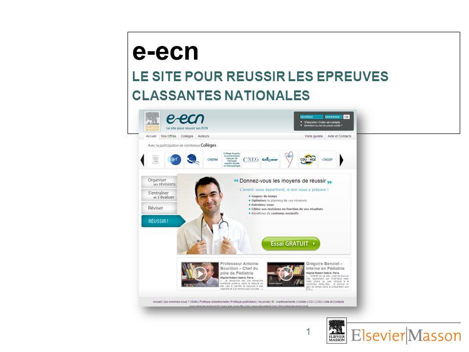 1 e-ecn LE SITE POUR REUSSIR LES EPREUVES CLASSANTES NATIONALES
