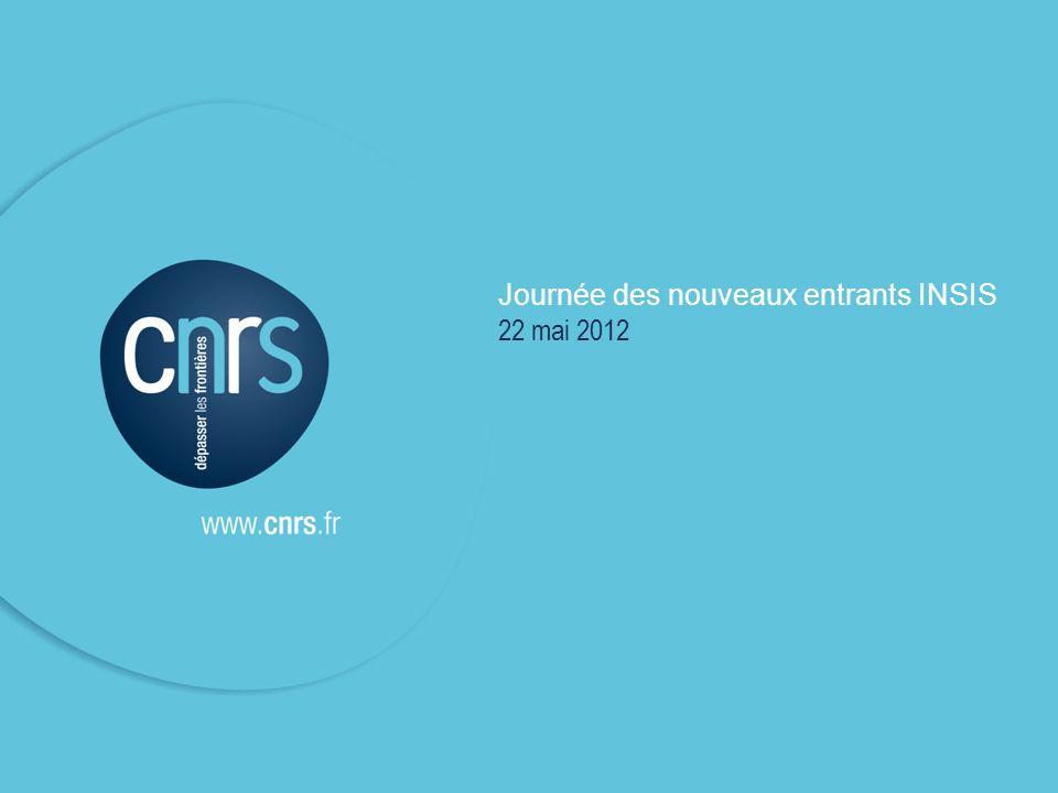 Journée des nouveaux entrants INSIS 22 mai 2012