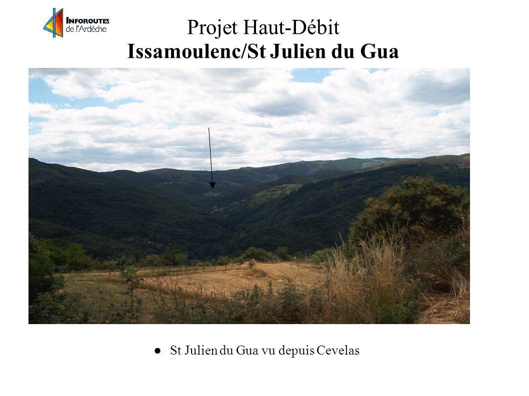 Projet Haut-Débit Issamoulenc/St Julien du Gua La mairie d'Issamoulenc vu depuis Cevelas