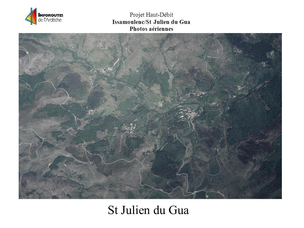 Projet Haut-Débit Issamoulenc/St Julien du Gua Photos aériennes St Julien du Gua