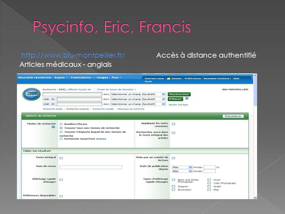 http://www.biu-montpellier.fr/ Accès à distance authentifié Articles médicaux - anglais