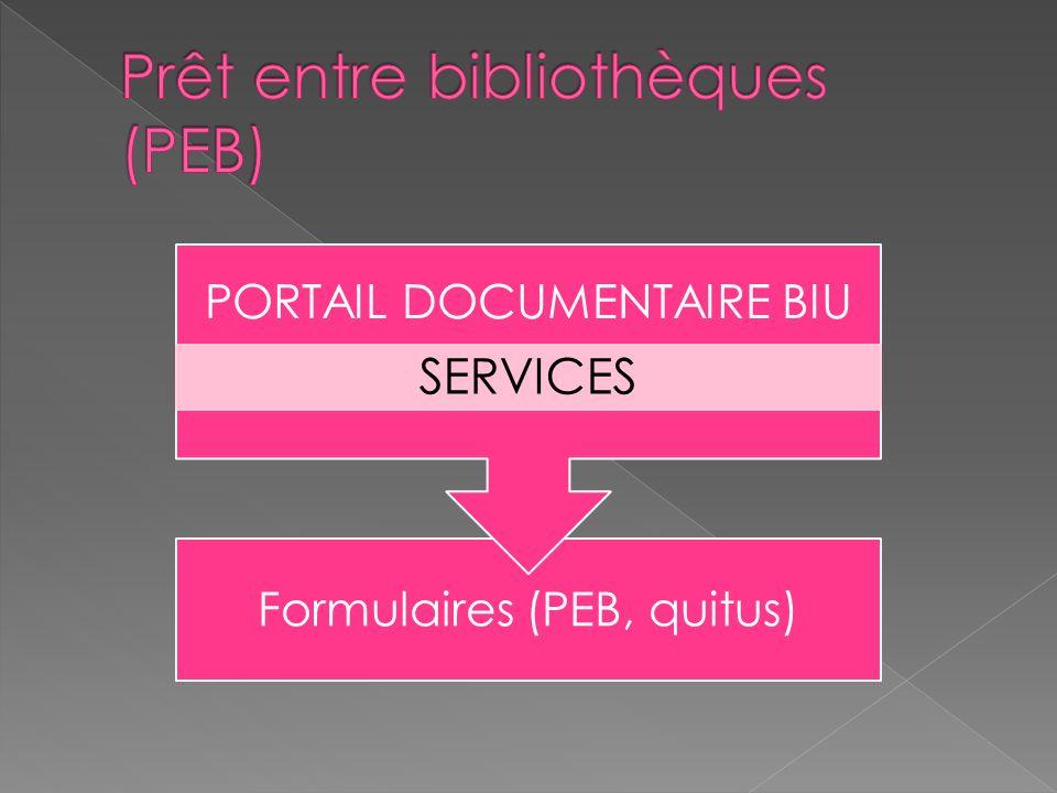 Formulaires (PEB, quitus) PORTAIL DOCUMENTAIRE BIU SERVICES