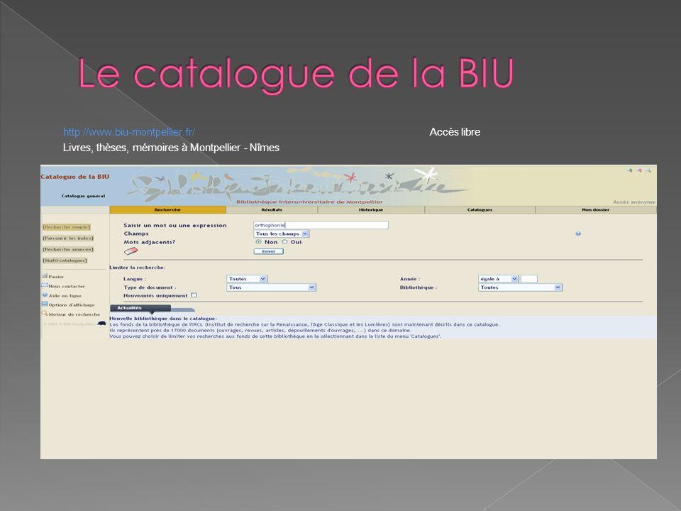 http://www.biu-montpellier.fr/ Accès libre Livres, thèses, mémoires à Montpellier - Nîmes