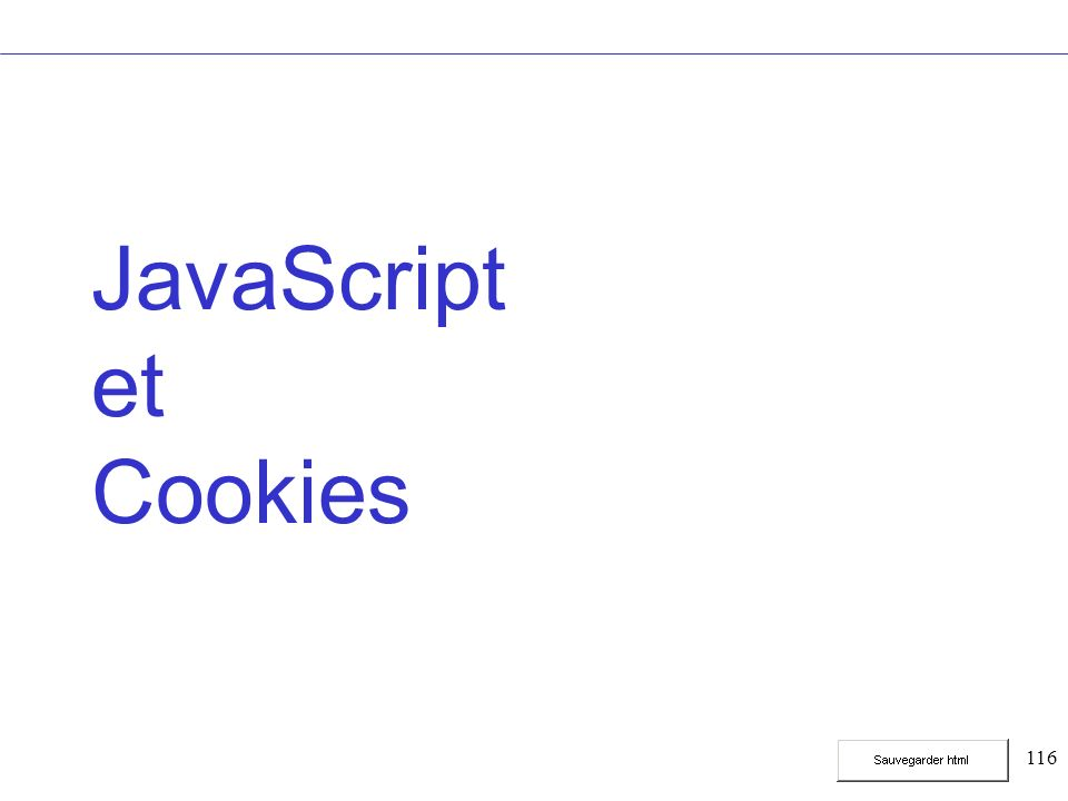 116 JavaScript et Cookies