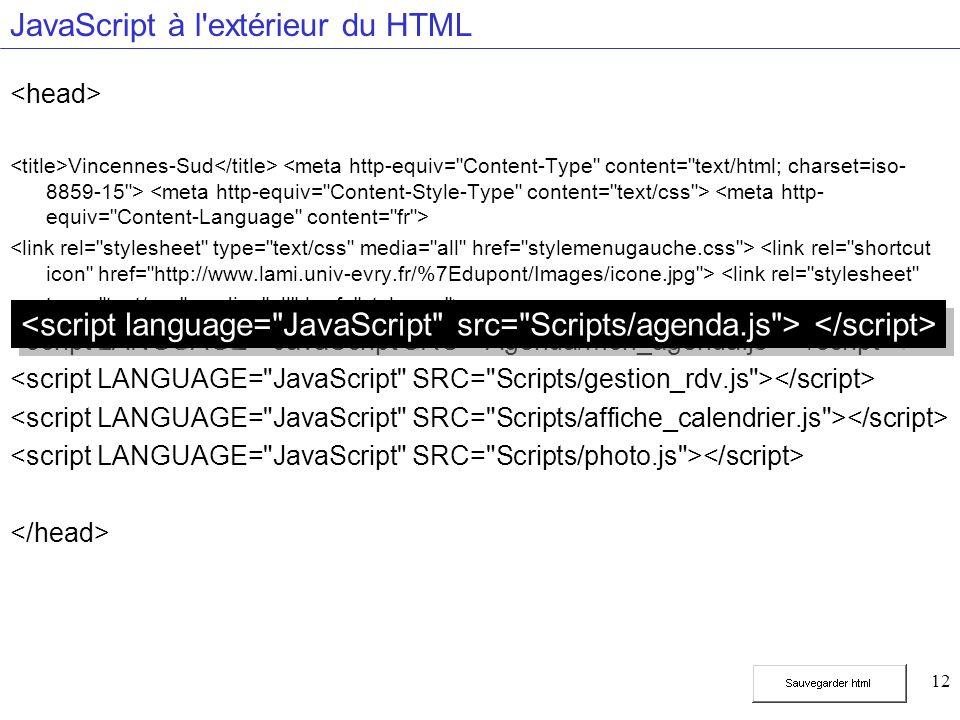 12 JavaScript à l extérieur du HTML Vincennes-Sud