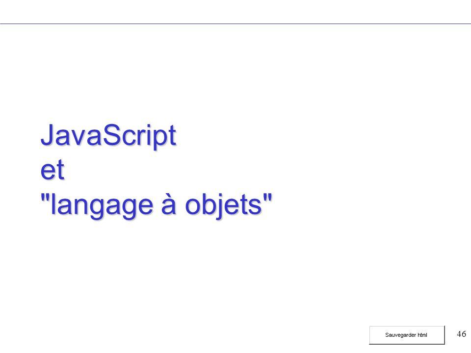 46 JavaScript et langage à objets