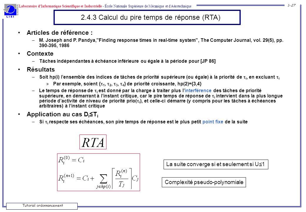 Laboratoire d'Informatique Scientifique et Industrielle - École Nationale Supérieure de Mécanique et d'Aérotechnique 1- 27 Tutorial ordonnancement 2.4