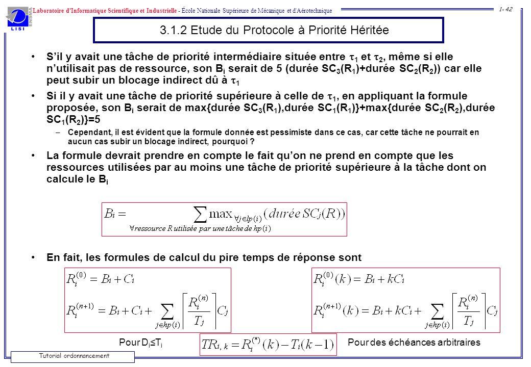 Laboratoire d'Informatique Scientifique et Industrielle - École Nationale Supérieure de Mécanique et d'Aérotechnique 1- 42 Tutorial ordonnancement 3.1