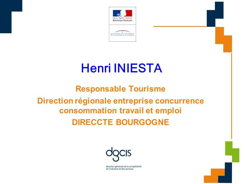 Henri INIESTA Responsable Tourisme Direction régionale entreprise concurrence consommation travail et emploi DIRECCTE BOURGOGNE