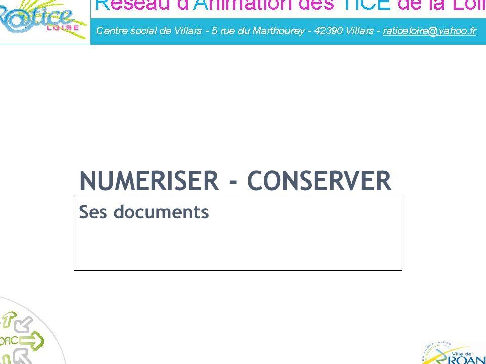Réalisé par : Franck Guigues – Animateur à la médiahèque de Roanne NUMERISER - CONSERVER Ses documents Médiathèque Espace multimédia