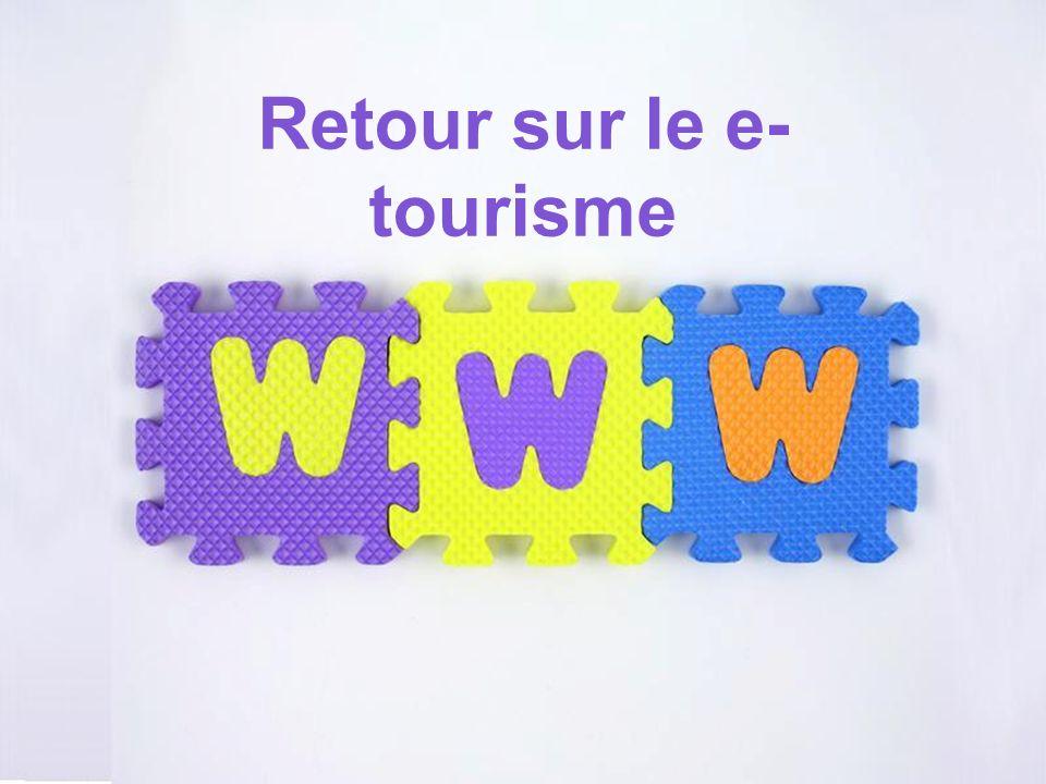 Page 1 Retour sur le e- tourisme