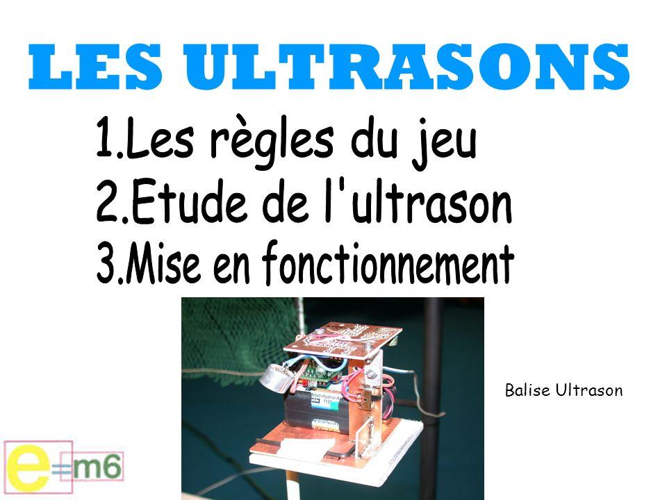 LES ULTRASONS Balise Ultrason