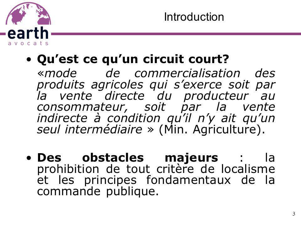 Introduction Quest ce quun circuit court? «mode de commercialisation des produits agricoles qui sexerce soit par la vente directe du producteur au con