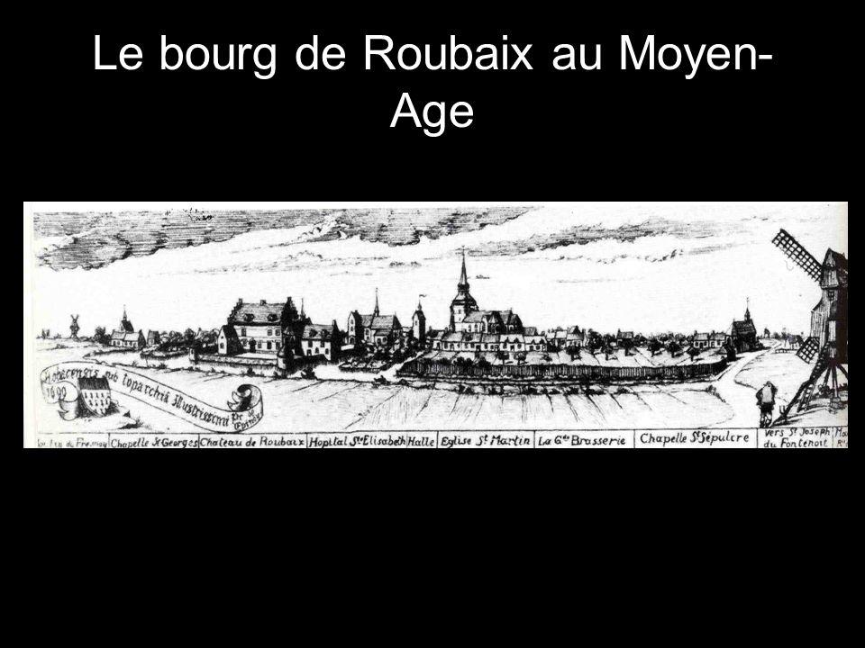 Le bourg de Roubaix au Moyen- Age