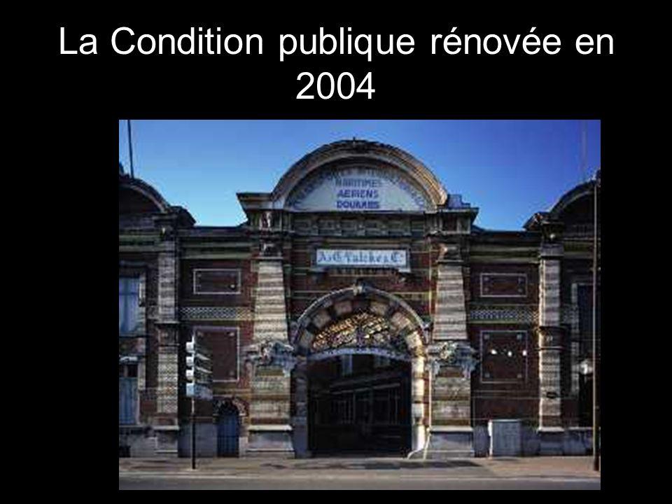 La Condition publique rénovée en 2004