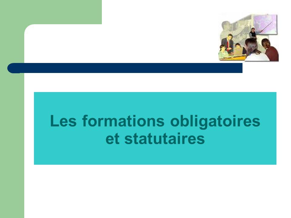 Les formations obligatoires et statutaires