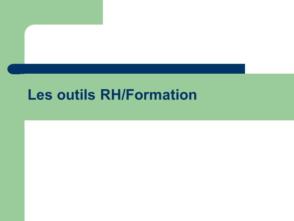 Les outils RH/Formation