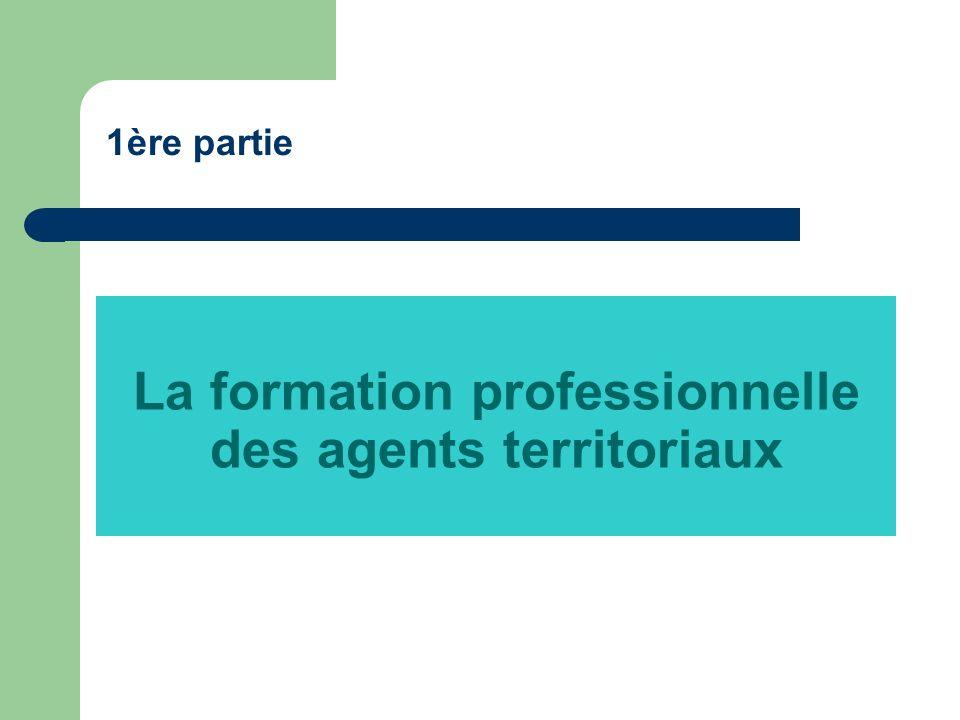 La formation professionnelle des agents territoriaux 1ère partie