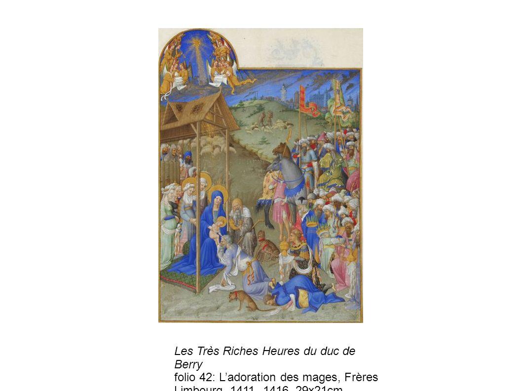 Les Très Riches Heures du duc de Berry folio 42: Ladoration des mages, Frères Limbourg, 1411- 1416, 29x21cm