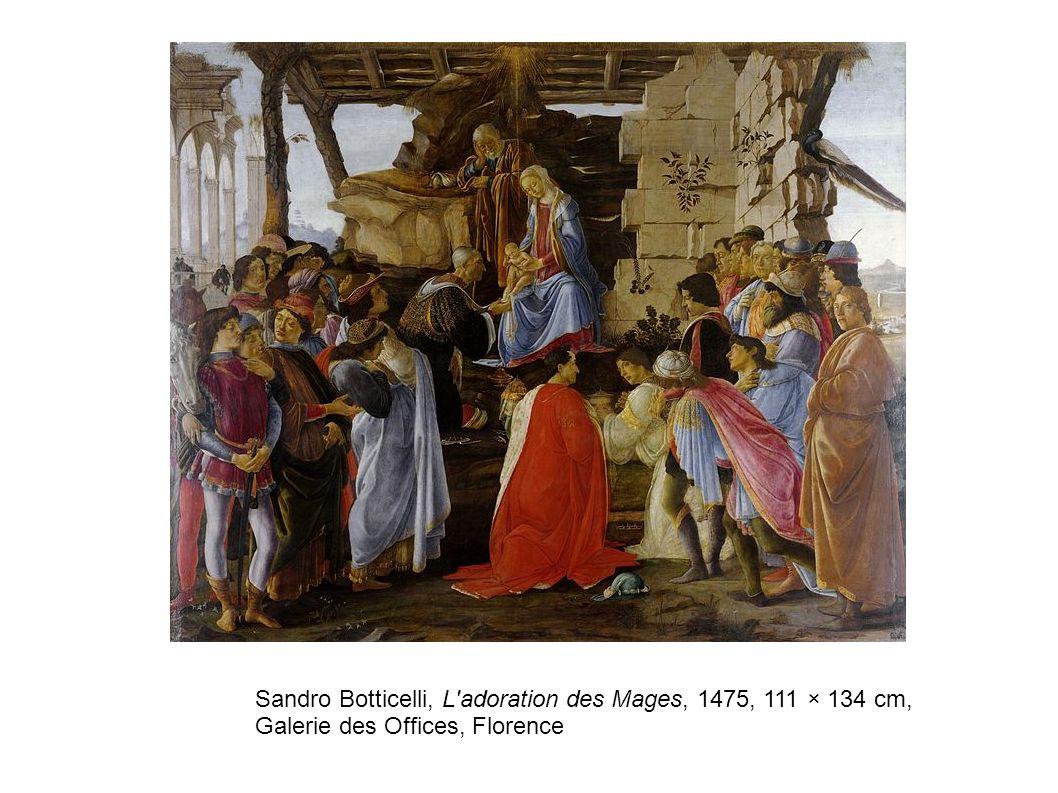 Sandro Botticelli, L'adoration des Mages, 1475, 111 × 134 cm, Galerie des Offices, Florence
