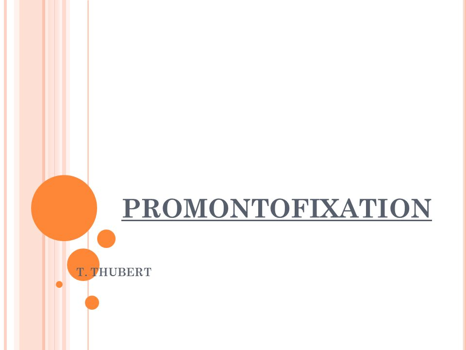 PROMONTOFIXATION T. THUBERT
