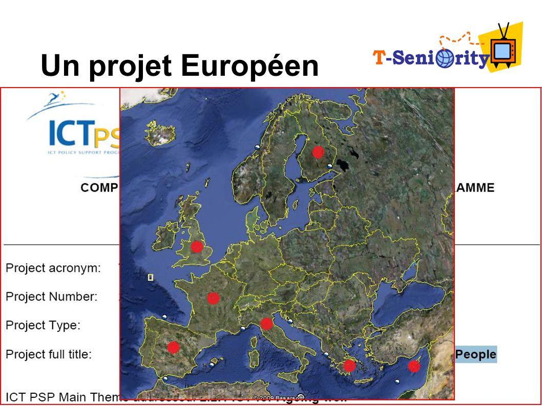 Un projet Européen Appel à projets CIP 2007 : « étendre les bénéfices de la société de l'information aux personnes âgées via la télévision numérique »