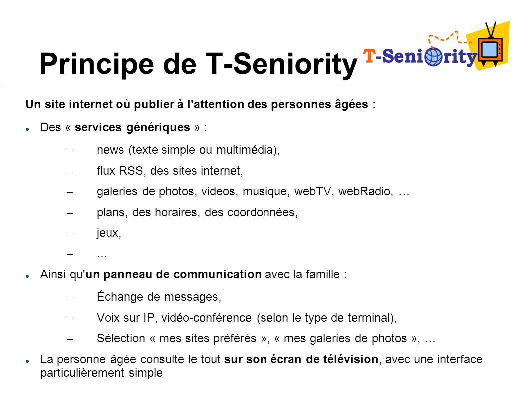 Principe de T-Seniority Un site internet où publier à l'attention des personnes âgées : Des « services génériques » : – news (texte simple ou multiméd