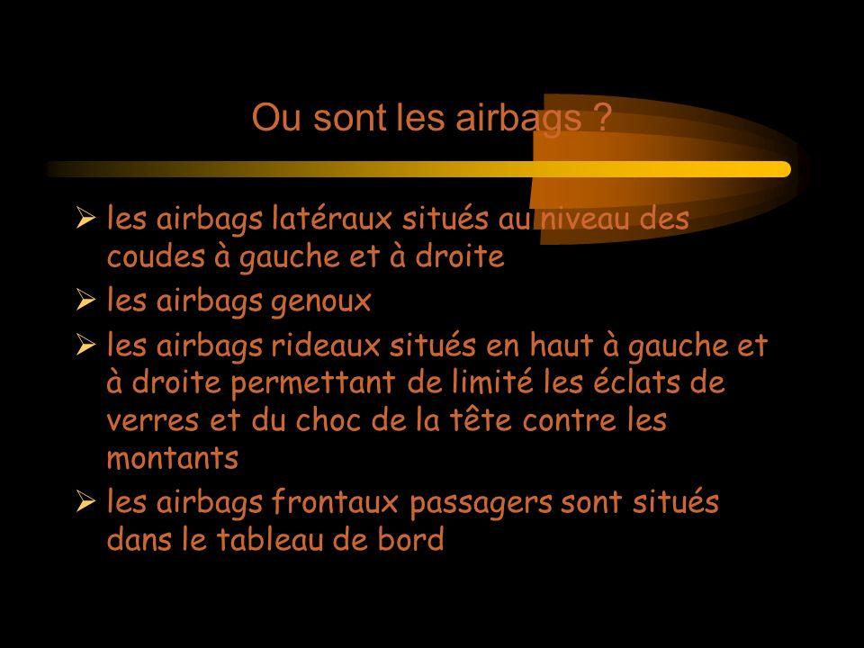 Ou sont les airbags .