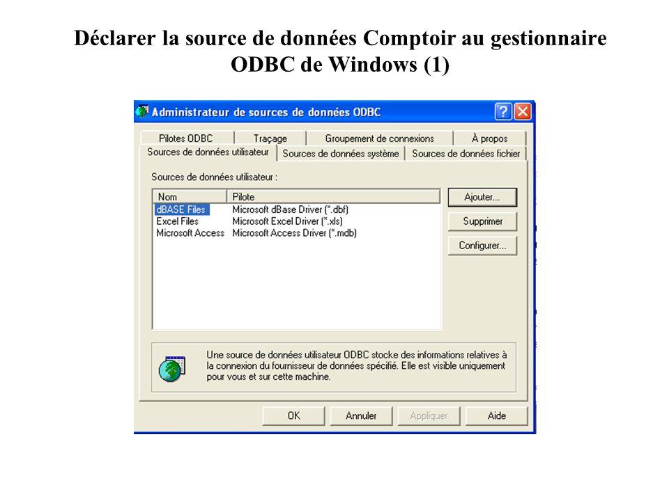 Déclarer la source de données Comptoir au gestionnaire ODBC de Windows (2)