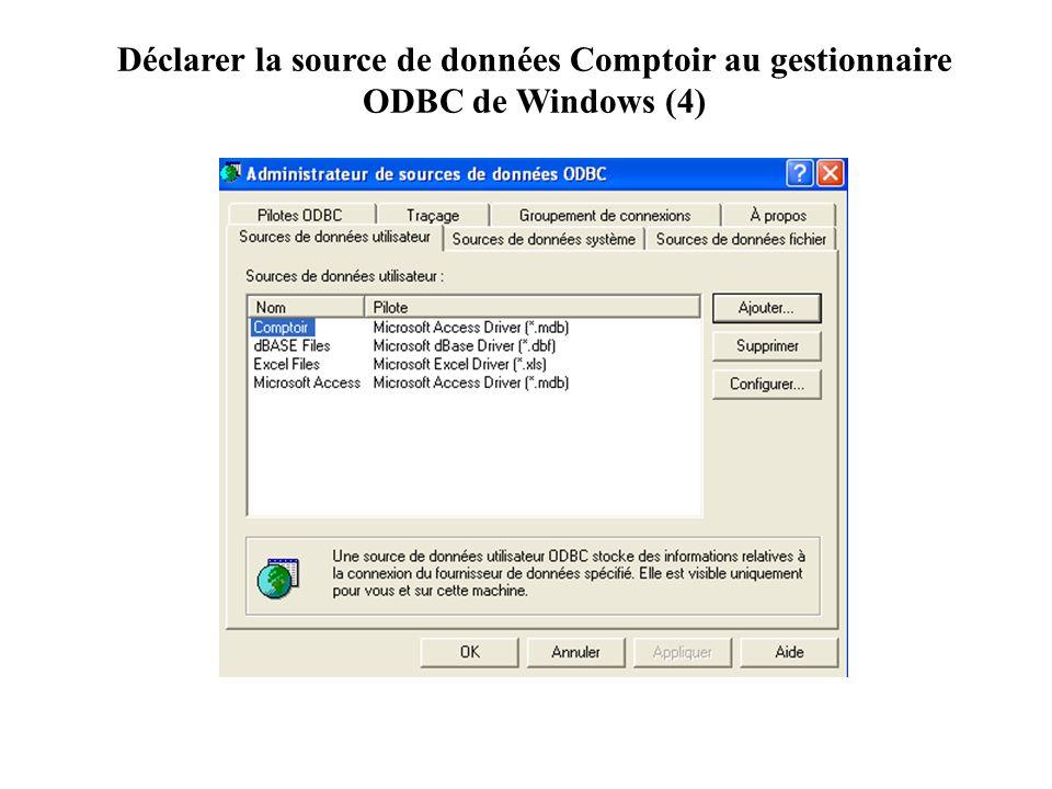 Déclarer la source de données Comptoir au gestionnaire ODBC de Windows (4)