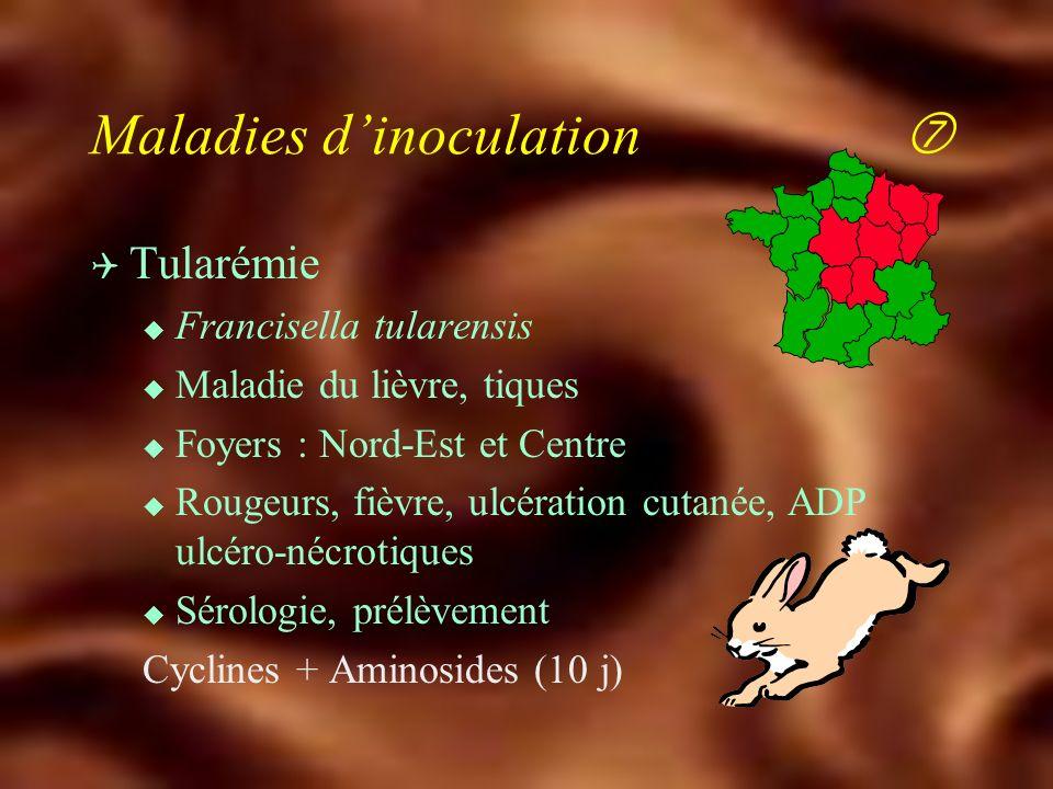 Maladies d'inoculation Q Charbon u Bacillus anthracis u 1980-2000 : 114 foyers animaux (bovins ++) 200 cas humains u Travaux sur terre charbonneuse (r
