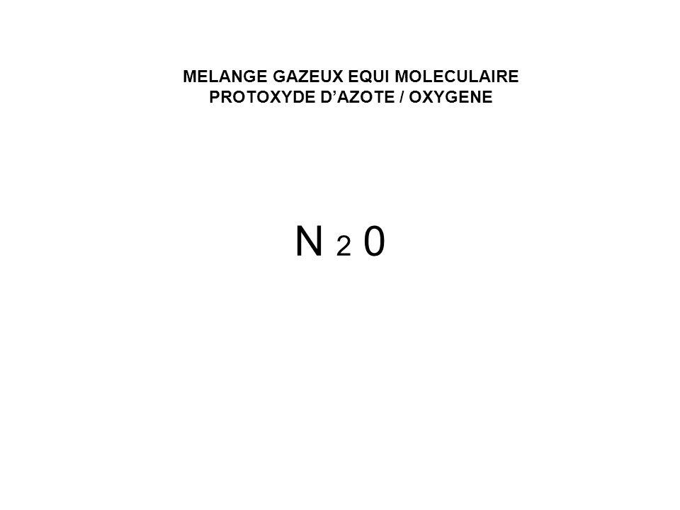 N 2 0 MELANGE GAZEUX EQUI MOLECULAIRE PROTOXYDE DAZOTE / OXYGENE