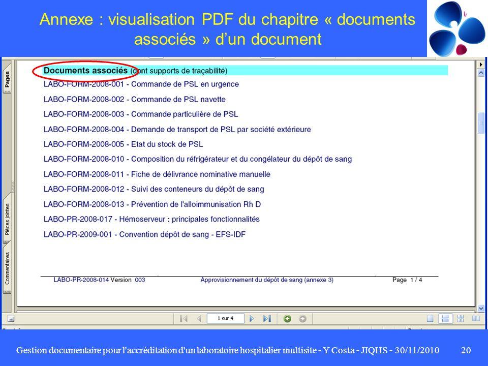 Gestion documentaire pour l'accréditation d'un laboratoire hospitalier multisite - Y Costa - JIQHS - 30/11/201020 Annexe : visualisation PDF du chapit