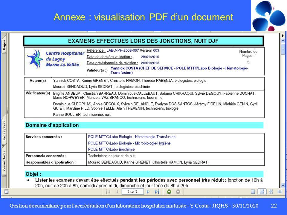 Gestion documentaire pour l'accréditation d'un laboratoire hospitalier multisite - Y Costa - JIQHS - 30/11/201022 Annexe : visualisation PDF dun docum