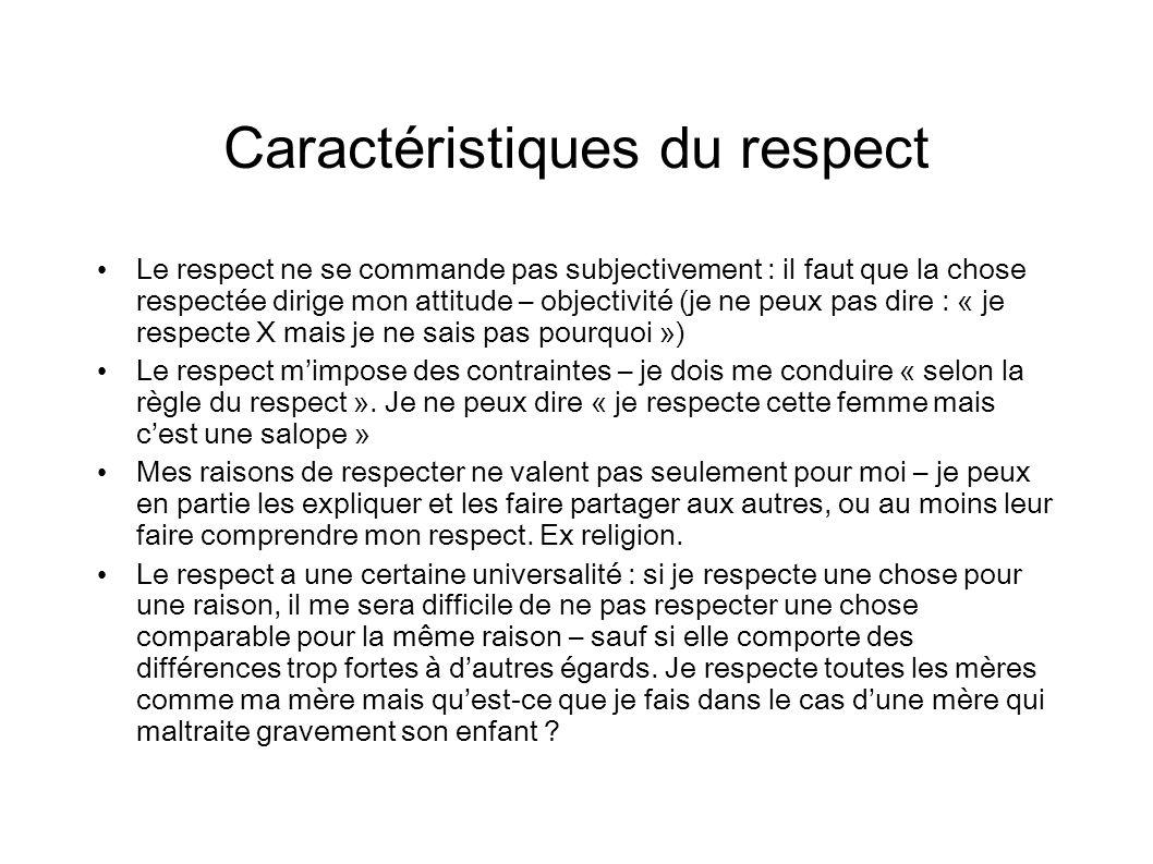 Pour quelles choses, pour qui a-t-on du respect .