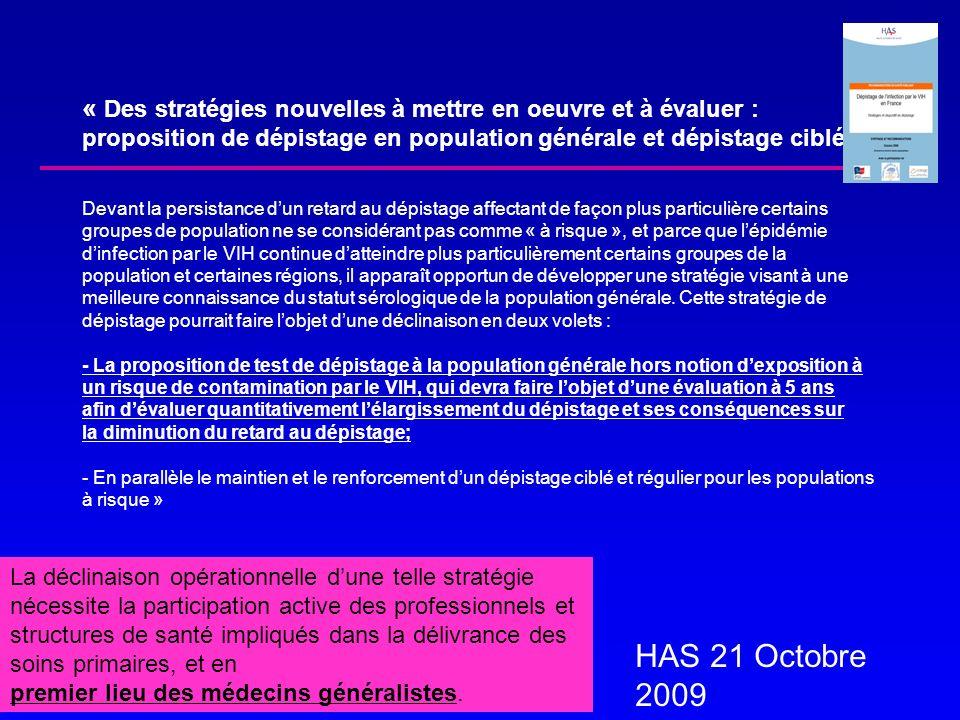 « Des stratégies nouvelles à mettre en oeuvre et à évaluer : proposition de dépistage en population générale et dépistage ciblé Devant la persistance