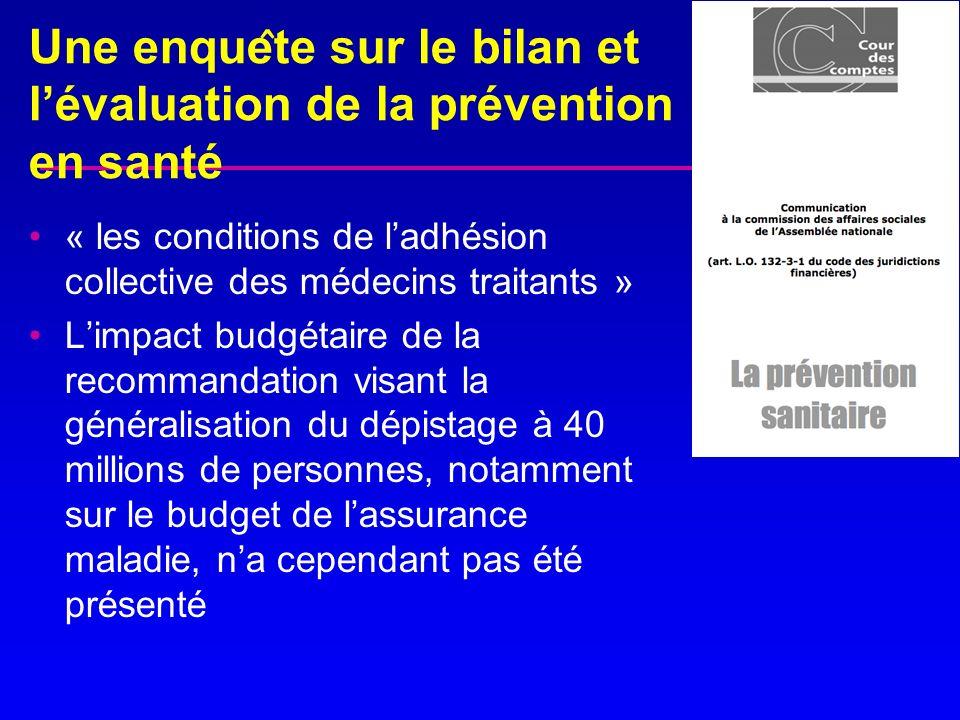 Une enque ̂ te sur le bilan et lévaluation de la prévention en santé « les conditions de ladhésion collective des médecins traitants » Limpact bu