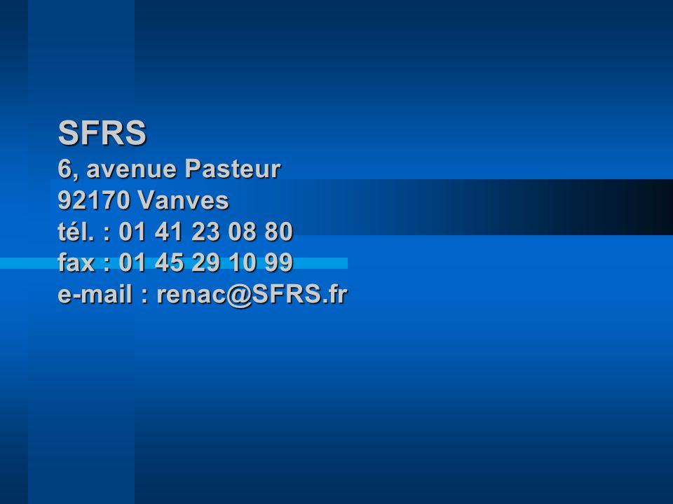 SFRS 6, avenue Pasteur 92170 Vanves tél. : 01 41 23 08 80 fax : 01 45 29 10 99 e-mail : renac@SFRS.fr