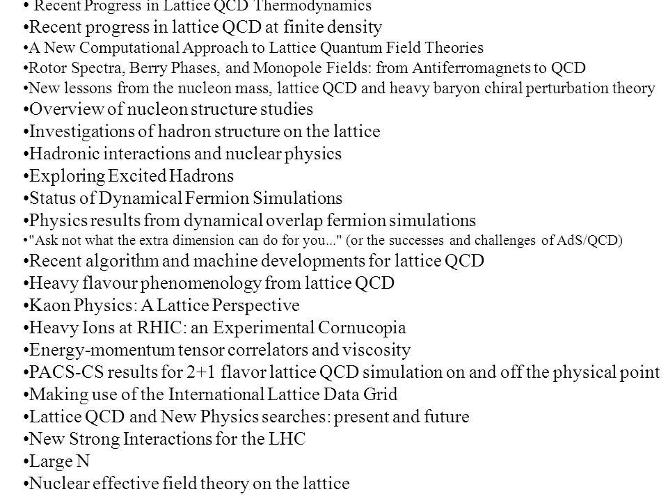 Recent Progress in Lattice QCD Thermodynamics Recent progress in lattice QCD at finite density A New Computational Approach to Lattice Quantum Field T