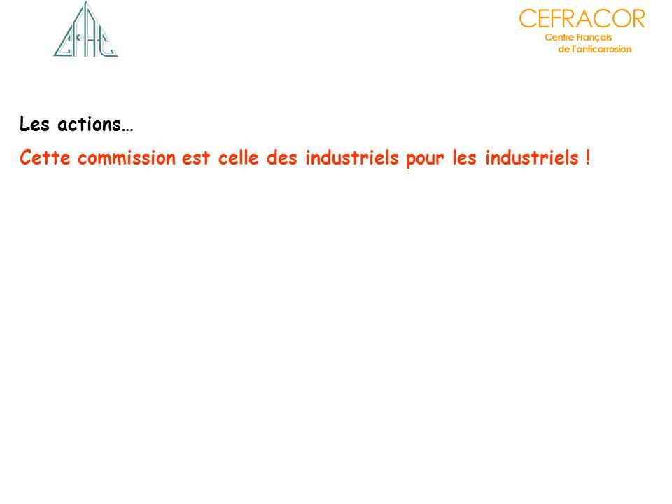 Cette commission est celle des industriels pour les industriels !