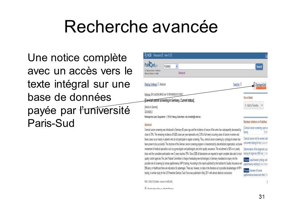 31 Recherche avancée Une notice complète avec un accès vers le texte intégral sur une base de données payée par luniversité Paris-Sud