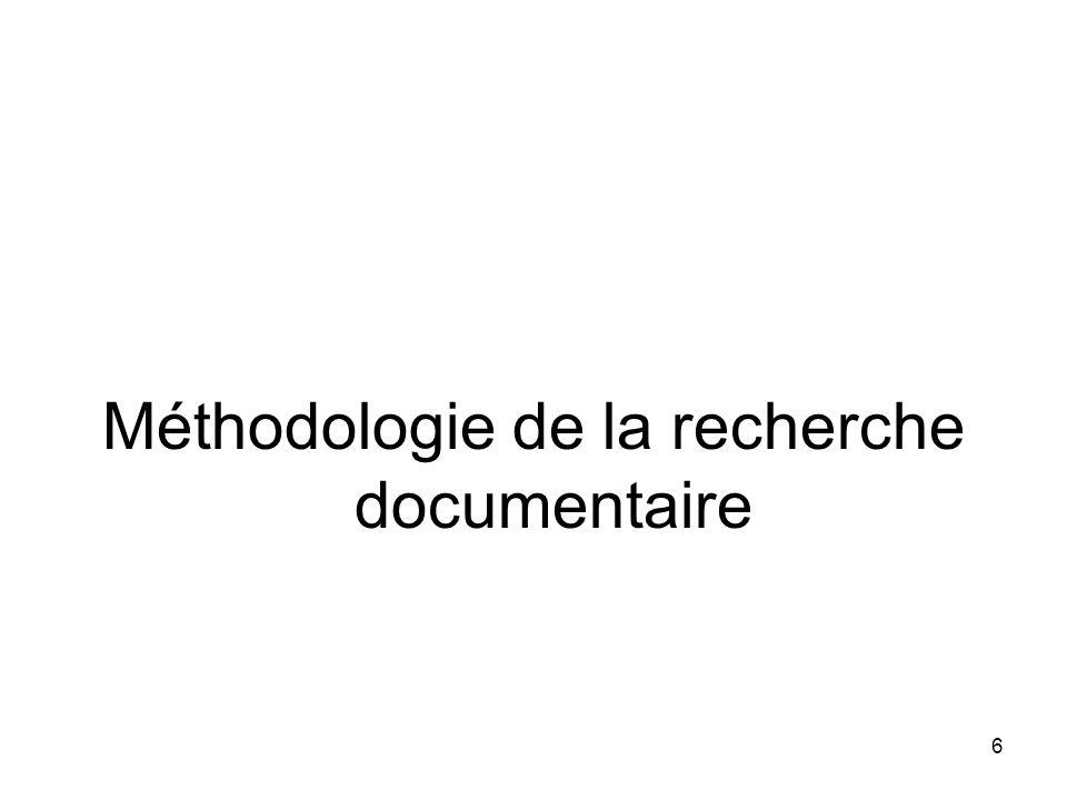 6 Méthodologie de la recherche documentaire